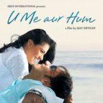 Sumeet Raghavan Bollywood debut - U Me Aur Hum (2008)