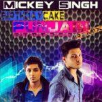 Mickey Singh- Birthday Cake Punjabi Remix