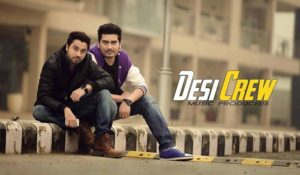Satpal Malhi and Goldy Kahlon- Desi Crew