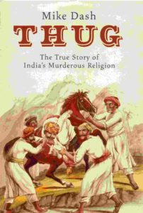 Thug Behram- Thug The True Story of India's Murderous Cult
