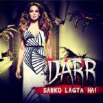 Unnati Davara Hindi TV debut - Darr Sabko Lagta Hai (2016)