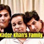 Kader Khan Family: Wife, Children & More