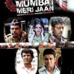 Kavin Dave Bollywood film debut - Mumbai Meri Jaan (2008)