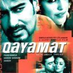 Neha Dhupia Bollywood film debut - Qayamat: City Under Threat (2003)