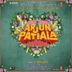 """Arjun Patiala"" Actors, Cast & Crew: Roles, Salary"