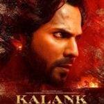 """Kalank"" Actors, Cast & Crew: Roles, Salary"