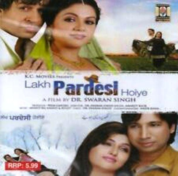 Lakh Pardesi Hoiye (2007)