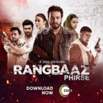 """Rangbaaz Phirse"" Actors, Cast & Crew: Roles, Salary"
