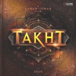 """Takht"" Actors, Cast & Crew: Roles, Salary"