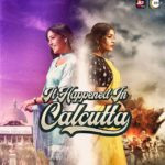 """It Happened In Calcutta"" Actors, Cast & Crew: Roles, Salary"