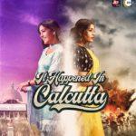 """It Happened In Calcutta"" Actors, Cast & Crew: Roles, Salary"