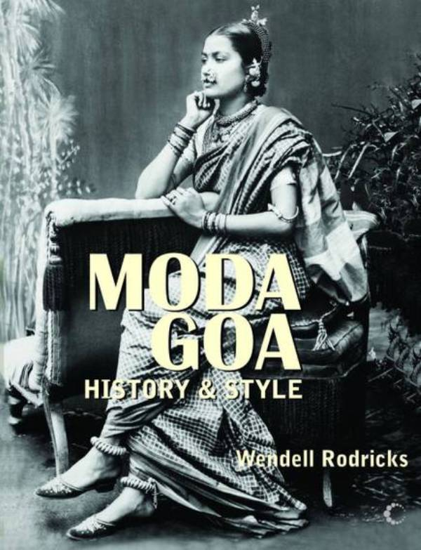 Moda Goa History and Style (2012)