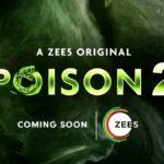 """ZEE5 Poison 2"" Actors, Cast & Crew: Roles, Salary"