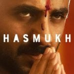Hasmukh (Netflix) Actors, Cast & Crew: Roles, Salary