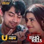 Ishq Kills (ULLU) Actors, Cast & Crew: Roles, Salary
