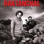 """Raktanchal"" Actors, Cast & Crew: Roles, Salary"