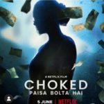 Choked (Netflix) Actors, Cast & Crew: Roles, Salary