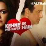 Kehne Ko Humsafar Hain Actors, Cast & Crew: Roles, Salary