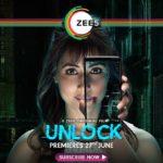 Unlock (Zee5) Actors, Cast & Crew: Roles, Salary