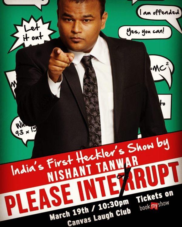 Nishant Tanwar's heckler show