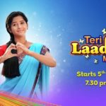 Teri Laadli Main (Star Bharat) Actors, Cast & Crew