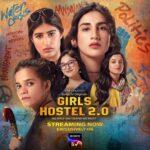 Girls Hostel 2.0 (SonyLIV) Actors, Cast & Crew
