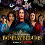 Bombay Begums (Netflix) Actors, Cast & Crew