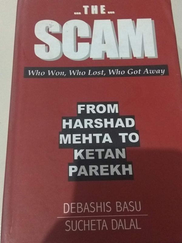 The Scam From Harshad Mehta To Ketan Parekh by Debashis and Sucheta