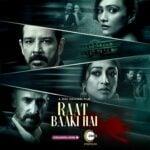 Raat Baaki Hai (ZEE5) Actors, Cast & Crew